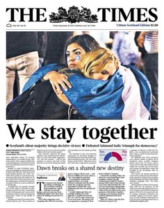 The Times, front page after Scotland votted No on independence, September, 19th 2014 (Scotland)