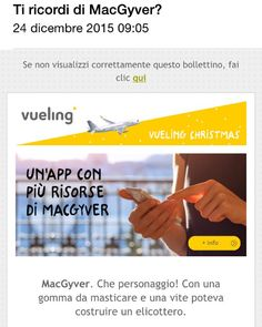 #vueling usa #macgyver per L email marketing #marketingfreaks