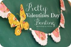 Raising up Rubies: Pretty Valentines Day Bunting ... ♥
