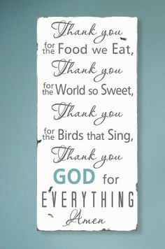 God Is Great Meal Prayer   Haven and Home: Quiet Time. A great prayer to teach the children ...