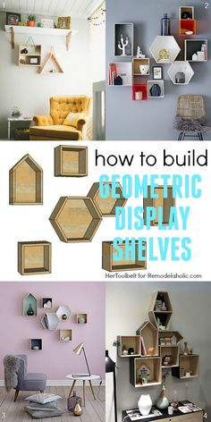 How to Build Easy Geometric Display Shelves - simple building plans for square, rectangle, triangle, hexagon, and house-shaped wall shelves Unique Wall Decor, Diy Wall Decor, Diy Home Decor, Room Decor, Diy Wood Wall, Wood Wall Shelf, Unique Wall Shelves, Shelving Units, Diy Wall Shelves