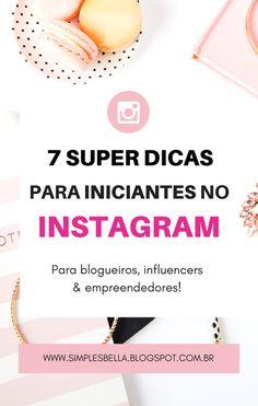 Encontre neste artigo 7 Super Dicas para Iniciantes no Instagram, conteúdo extremamente útil para blogueiros, influencers ou empreendedores que estão dando os primeiros passos na plataforma. Acesse agora mesmo ou salve o Pin para ler mais tarde! #InstagramDicas #InstagramMarketing #MarketingDigital #empreendedora