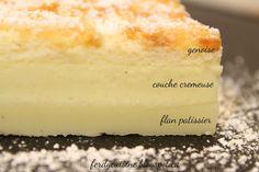 """上の層はふわふわの""""スポンジ""""、真ん中の層はやわらかな""""カスタードクリーム""""、そして下の層は""""フラン""""。フランは、フランスで愛されるプディングです。まるで3種類のお菓子が合体したかのようにきれいな層に分かれます。"""