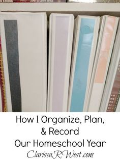 how to organize, plan, and record a homeschool year using binders!