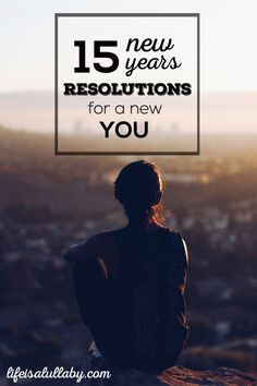 15 New Years Resolutions for a New You | I love how feasible these are. No. 5 and No. 14 really stick out to me.
