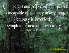 quotes on envy and jealousy | Jealousy Quotes, Quotes About Jealousy — Shinzoo.com