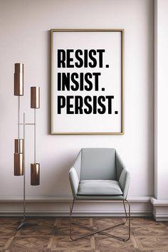 "Resist Art Print The Resistance Poster Resist Printable • Little Gold Pixel -- ""Resist. Insist. Persist."" -- #nohate #antihate #antitrump #protest #resist #riseup #feminist #loveislove #lovewins #political #printable #poster #artprint #wallart #protestart"