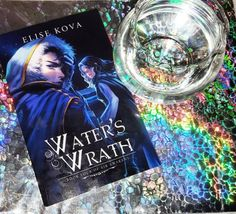 Review & Giveaways: Water's Wrath by Elise Kova ⋆ It Starts at Midnight