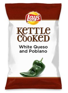 Wouldn't White Queso and Poblano be yummy as a chip? Lay's Do Us A Flavor is back, and the search is on for the yummiest flavor idea. Create a flavor, choose a chip and you could win $1 million! https://www.dousaflavor.com See Rules.