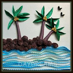 DAYDREAMS: Quilled scenery