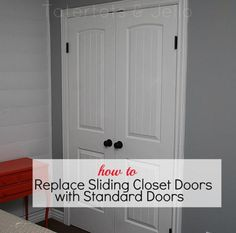 How to Replace Sliding Closet Doors with Standard Doors! Great tutorial from Tatertots and Jello -- #DIY