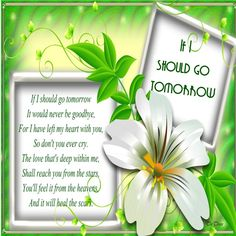 Poem for Bereavement - If I Should Go Tomorrow - Online Grief Support - A Social Community