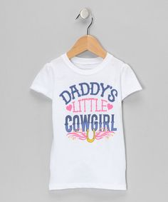 Take a look at this White 'Daddy's Little Cowgirl' Tee - Toddler & Girls by Headline Entertainment on #zulily today!