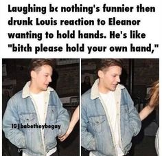 Louis Tomlinson everyone One Direction Humor, One Direction Pictures, I Love One Direction, Louis And Eleanor, Louis And Harry, Sassy Louis, Larry Stylinson, Louis Tomlinsom, Larry Shippers