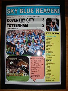Coventry City 3 Tottenham Hotspur 2 - 1987 FA Cup final - framed print Lilywhite Multimedia http://www.amazon.co.uk/dp/B00Z0D4CS8/ref=cm_sw_r_pi_dp_-C.6vb18GK42K