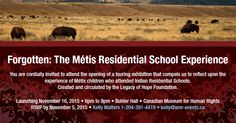 Forgotten: The Métis Residential School Experience Indian Residential Schools, Touring, Forget, Banner, Events, Banner Stands, Banners