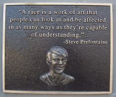 Memorial plaque dedicated to Steve Prefontaine, Coos Bay, Oregon, one of several around Coos Bay sidewalks with various quotes of Pre's wisdom. Running Shorts Outfit, Best Running Shorts, Running Workouts, Running Quotes, Running Motivation, Steve Prefontaine Quotes, Coos Bay, I Love To Run, Running Inspiration