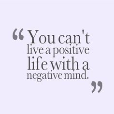 Cant-Live-A-Positive-Life-With-A-Negative-Mind