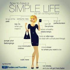 The Simple Life of An Entrepreneur The Simple Life, Vie Simple, Keep It Simple, Simple Living, Coaching, Leadership, Marketing Digital, Self Improvement, Self Help