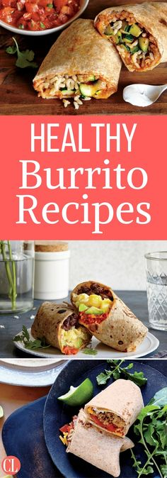 Our collection of healthy burritos is incredibly delicious and satisfying. Whether dressed to impress, or plain and simple, these burrito recipes can be customized to please anyone. | Cooking Light