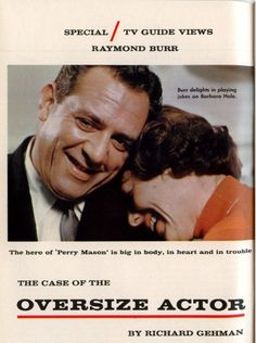 Adorable...Raymond Burr and Barbara Hale, Perry and Della