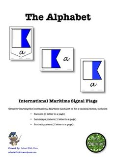 Great for learning the International Maritime Alphabet or for a nautical theme, includes:   ★ Banners (1 letter to a page)  ★ Landscape posters (1 letter to a page)  ★ Portrait posters (1 letter to a page)  You could also use some of these as flashcards too.  ***************************************************************************  There are other products in this series which can be used in conjunction with these charts. Landscape Posters, English Resources, Cursive, Nautical Theme, Homeschooling, Banners, Charts, Alphabet, Flag