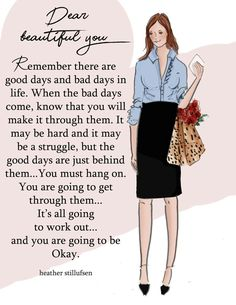 We can make it through the bad days....because the good days are right behind them....we must hang on! ❤