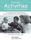 Cover of : A Handbook for Working with Young Children with Visual Impairments (Paperback)