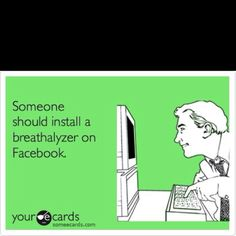 drunk facebooking...never a good thing