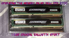 Upgrading The Memory In My Dell XPS 8700