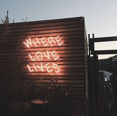 where love lives | thats where we want to be