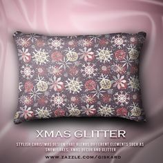 """XMAS GLITTER... """"Stylish christmas design that blends different elements such as snowflakes, xmas decor and glitter""""... #christmas, #christmassy, #xmas, #winter, #santa, #holidays, #december, #glitter, #glimmering, #snowflakes, #snow, #cushion, #accent #pillow #decorativepillow #homeaccents #zazzle #zazzler #zazzleshop #digitalartcreations"""