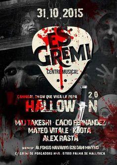 Cannibal Show & Que viva la Pepa en la noche más terrorífica del año en Es Gremi Centre Musical. VIVE HALLOWEEN con nosotros!