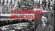 ☯El Cuento Del HOLOCAUSTO LA GRAN MENTIRA DEL SIGLO XX 6 Millones De Judios No Asesinados