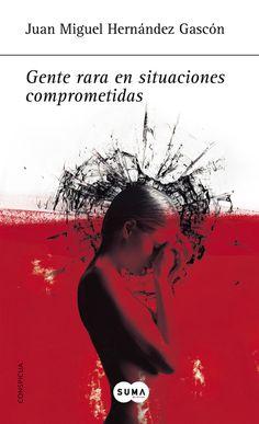 Reseña: Gente rara en situaciones comprometidas, de Juan Miguel Hernández Gascón.  http://athnecdotario.com/2015/05/08/gente-rara-en-situaciones-comprometidas-de-juan-miguel-hernandez-gascon/
