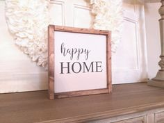 HAPPY HOME Size: 10 x 10 (may vary by up to 1/2)  Background: Antique White  Lettering: Charcoal Grey  Frame: Distressed Farmhouse Walnut  Back: unfinished wood  Turnaround Time: 14 days  This is a 100% handmade and distressed wood sign, no two will be exactly alike.  Copyright 2016, this is my original work and is protected under U.S. Copyright Law. Copyright and Intellectual Property belongs to Wandering Heart Letters & Signs.