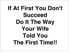 Listen to your spouse ...