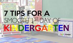7 Tips for a Smooth First Day of Kindergarten!