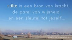 Stilte... #dagvandestilte #zutphen #citaat #achterhoek #mist