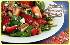 Spinach and strawberry salad!