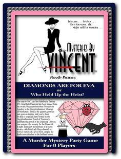 diamonds are for Eva murder mystery game?