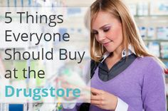 Surprising Items You Should Buy at the Drugstore - The Krazy Coupon Lady