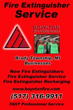 Fire Extinguisher Service Brady Township, MI.  (517) 316-9911 Check out Boynton Fire Safety Service.. The Complete Source for Fire Protection in Michigan. Call us Today!