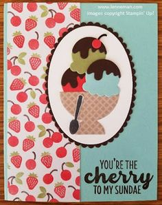 Dena Lenneman, Stampin' Up! Demonstrator: Cool Treats Cherry To My Sundae