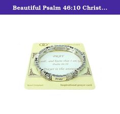 Beautiful Psalm 46:10 Christian Silver Tone Stretch Bracelet. Mom, Daughter, Sister, Best Friend, Grandma, Inspirational, Girl, Woman, Pandora Style, Morano Beads, Magentic, Stretch, Lobster Clasp, Bangle, Cuff, Bangle, Cute, Girl, Breast Cancer, Animal, Garden, Sea Life, Christian, Family Theme, Pink is the color of Strength, The ribbon is a symbol of Hope, Together it is a sign of Victory. School Teacher, Animal, Garden, Salt Life, Dolphin, Whale, Sand Dollar, Anchor, Sailing, Boat/Ship...