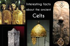 Interesting facts about the ancient Celts