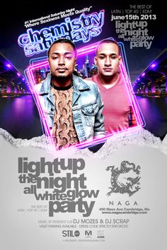 """NAGA  brings to you Light Up The Night :: All White Glow Party      Chemistry Saturdays at NAGA NIGHT CLUB """"Where sexiness meets quality""""       450 Massachusetts Ave.