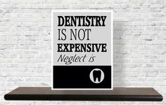 Dentaltown - Dentistry is NOT Expensive, Neglect is.