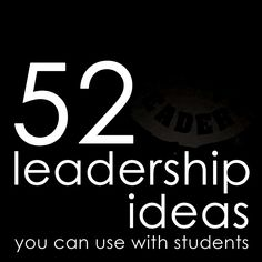 Leadership Ideas to use with Students
