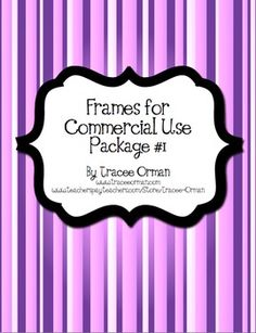 Tracee Orman This is the first of four packages of just frames (or labels, borders, tags). You may use these for commercial and/or personal use in both free and...